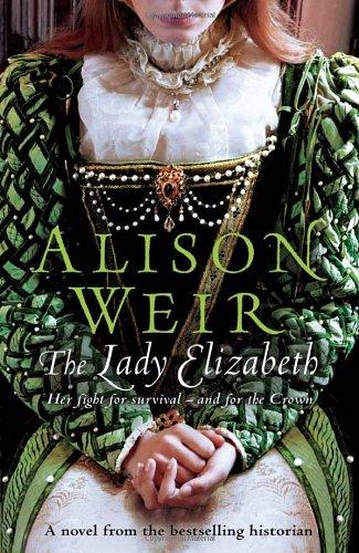 9780091796723: The Lady Elizabeth