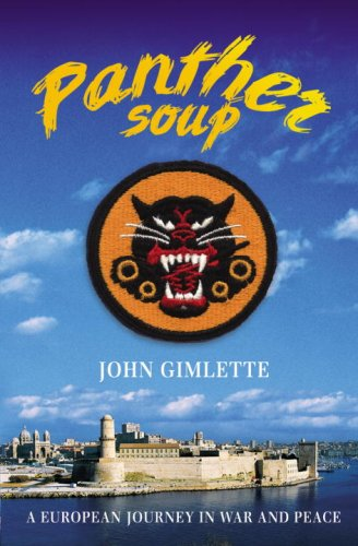 9780091796730: Panther Soup: A European Journey in War and Peace