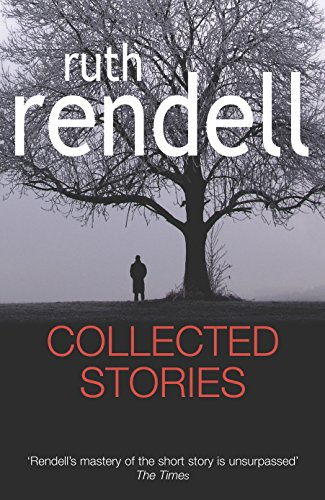 """Collected Stories: """"Means of Evil"""", The Fallen: Rendell, Ruth"""