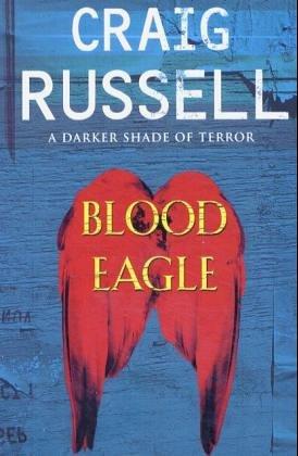 9780091797096: Blood Eagle