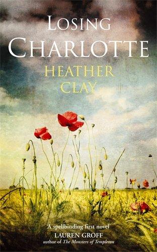 9780091797249: Losing Charlotte