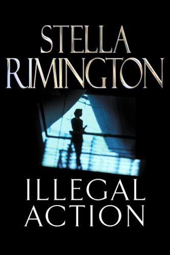 9780091797270: Illegal Action