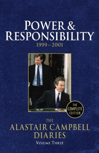 9780091797362: The Alastair Campbell Diaries: Volume Three: Power and Responsibility