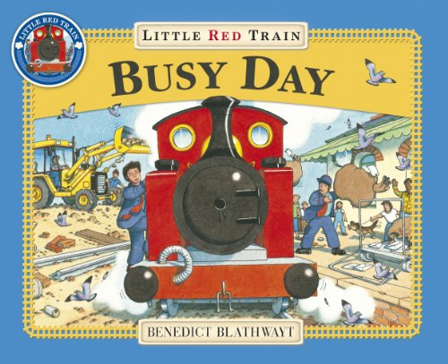 9780091798727: Little Red Train: Busy Day