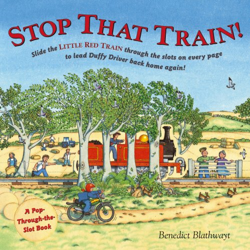 9780091798734: Stop That Train!: A Pop-through-the-slot book