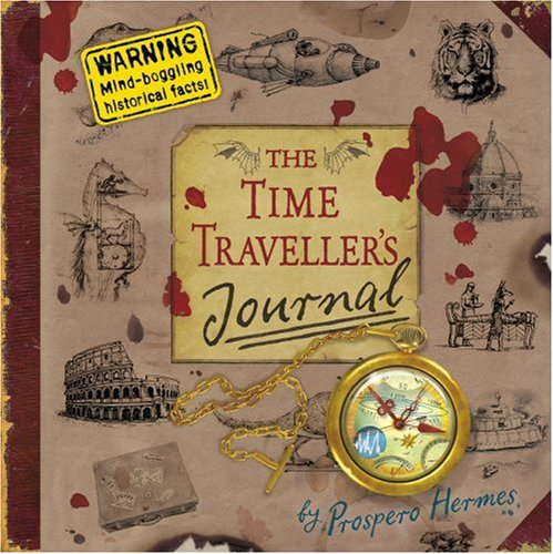 9780091799045: The Time Traveller's Journal (Pop Up & Lift the Flaps)