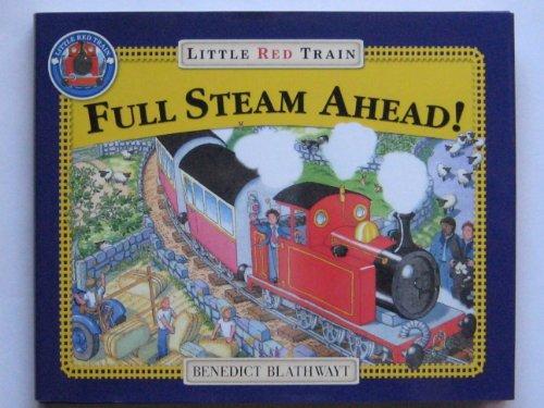 9780091799298: Full Steam Ahead! Little Red Train