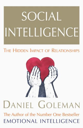 9780091799434: Social Intelligence: The New Science of Human Relationships