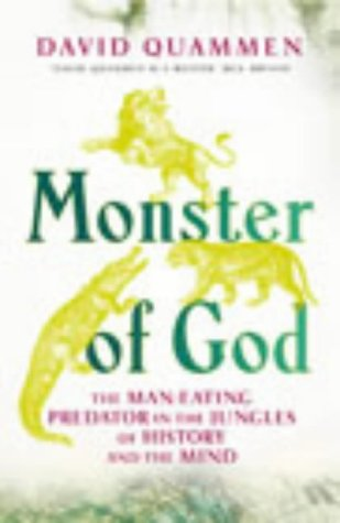 9780091799571: Monster of God: The Man-eating Predator in the Jungles of History and the Mind