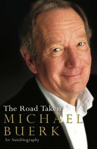 9780091799670: The Road Taken: An Autobiography