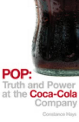 9780091799687: Pop: Truth and Power at the Coca-Cola Company