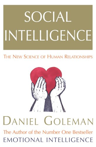 9780091799731: Social Intelligence: The New Science of Human Relationship