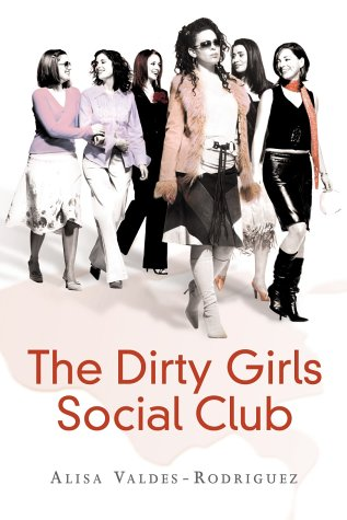 9780091799762: The Dirty Girls Social Club