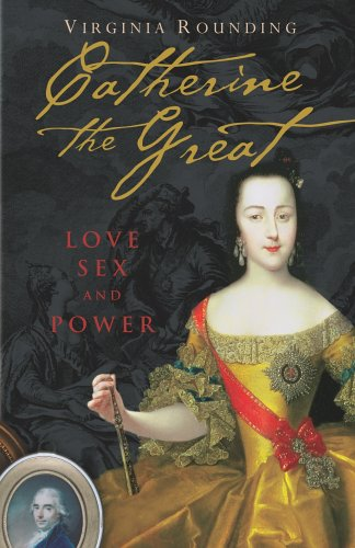 9780091799922: Catherine The Great: Love Sex and Power
