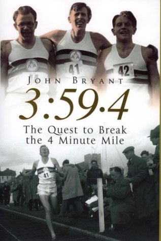 9780091800338: 3:59.4: The Quest to Break the 4 Minute Mile