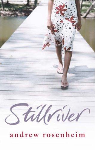 9780091800376: Stillriver