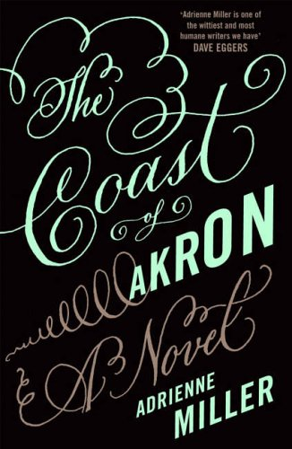 9780091800406: The Coast of Akron