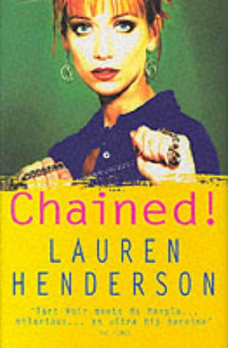 Chained! ***SIGNED***: Lauren Henderson