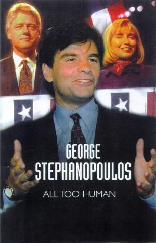 9780091800635: All Too Human: A Political Education