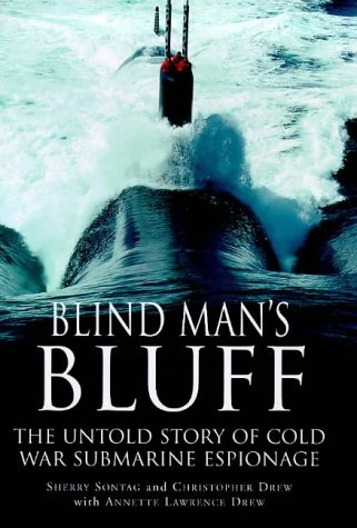 9780091800758: Blind Man's Bluff: The Untold Story of Cold War Submarine Espionage