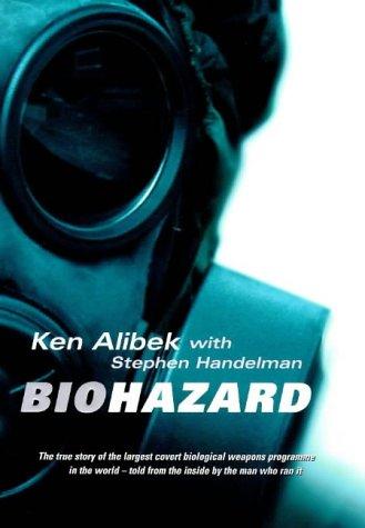 Biohazard: Stephen Handelman' 'Ken Alibek