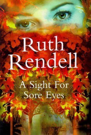 9780091801014: A Sight for Sore Eyes - 1st UK Edition/1st Printing