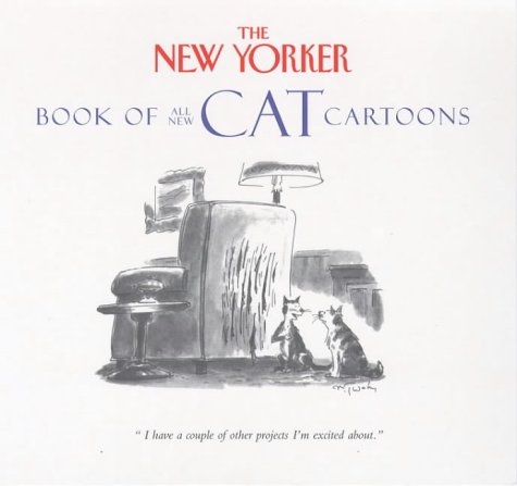 9780091801076: '''NEW YORKER'' BOOK OF ALL-NEW CAT CARTOONS'