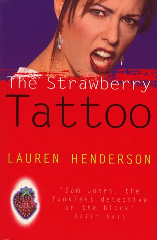 The Strawberry Tattoo: Henderson, Lauren
