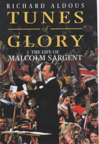 9780091801311: Tunes of Glory: The Life of Malcolm Sargent