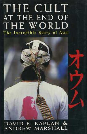 9780091801410: The Cult at the End of the World: Incredible Story of Aum