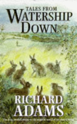 9780091801663: Tales from Watership Down