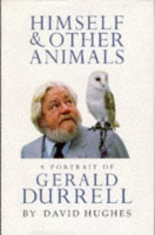 9780091801670: Himself and Other Animals: Portrait of Gerald Durrell