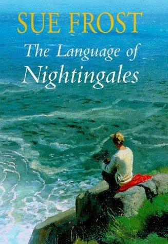 9780091801748: The Language of Nightingales