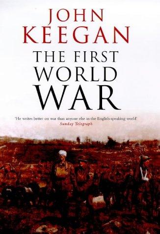 9780091801786: The First World War