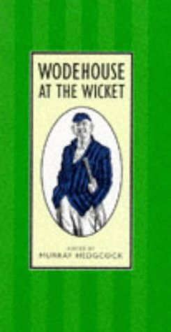 9780091801915: Wodehouse at the Wicket: A Cricketing Anthology