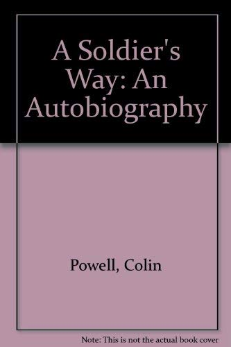 9780091801922: A Soldier's Way: An Autobiography