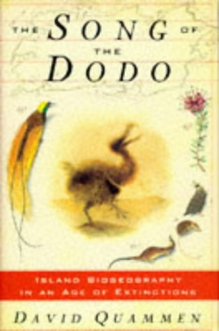 9780091801960: The Song of the Dodo: Island Biogeography in an Age of Extinctions