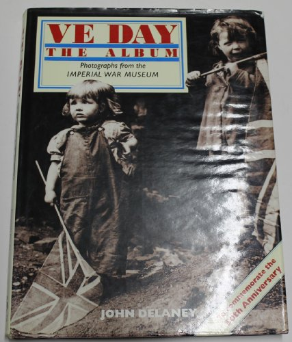 9780091804558: VE DAY: THE ALBUM.