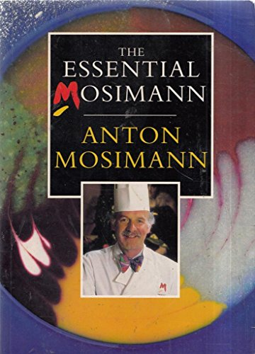 9780091806637: The Essential Mosimann