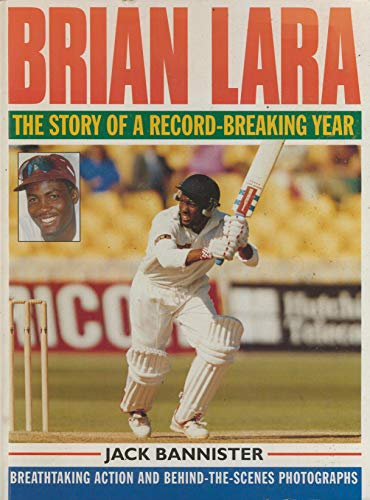 9780091806729: Brian Lara: The Story of a Record-breaking Year