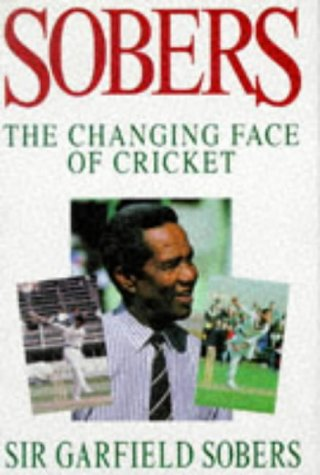 9780091807139: Sobers the Changing Face of Cricket