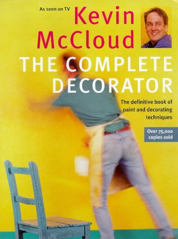 9780091807627: Kevin McCloud's Complete Decorator