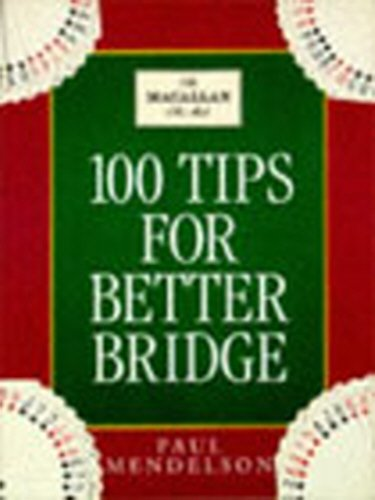 9780091807672: 100 Tips for Better Bridge