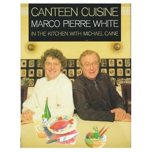 Canteen Cuisine : In The Kitchen With Michael Caine