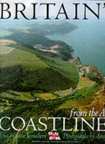 9780091808334: Britain's Coastlines From The Air: Published in Association With the Royal National Lifeboat Institution