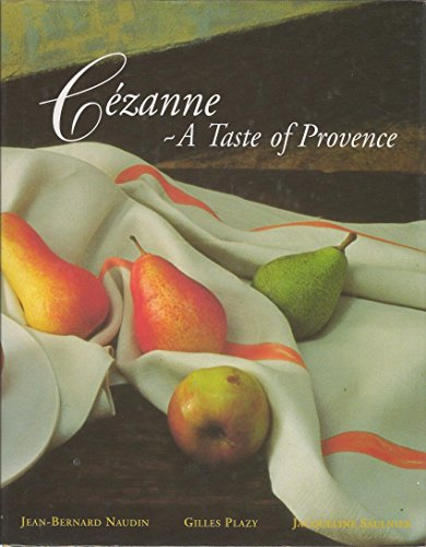 9780091808495: Cezanne: A Taste of Provence