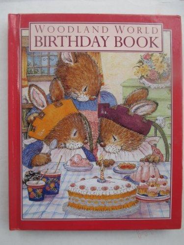 9780091809263: Woodland World Birthday Book (Ebury Press stationery)