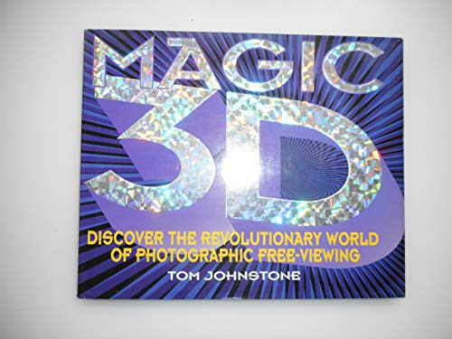 9780091809423: Magic 3D: Amazing World of Real Free-viewing