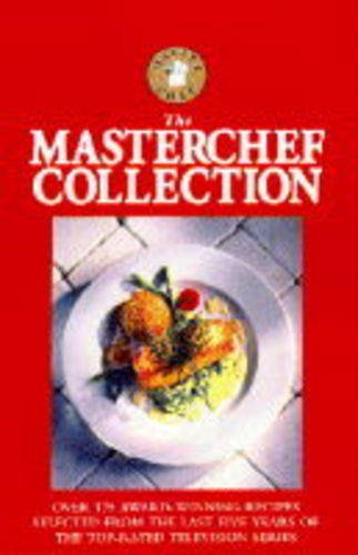 9780091809461: The Masterchef Collection