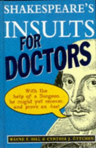 9780091809652: Shakespeare's Insults for Doctors
